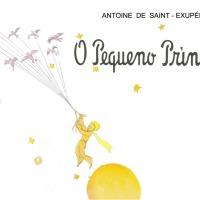 [Especial dia das Crianças] O Pequeno Príncipe - Le Petit Prince (Antoine de Saint-Exupéry)