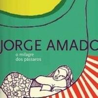 [Resenha] O milagre dos pássaros- Jorge Amado