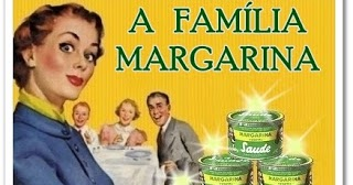 Resultado de imagem para Família margarina
